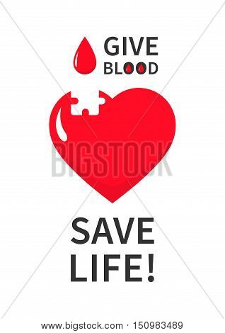 Blood Donation puzzle vector template. Blood Donation banner template with big red heart and drop on white background. Phrase Give Blood Save Life graphic design.