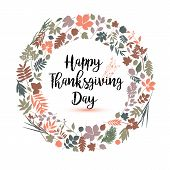 Happy Thanksgiving Day In Calligraphic Hand Drawn Style. Fall Style For Autumn. poster