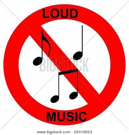 loud music forbidden