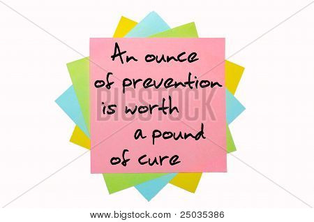 "Proverb ""an Ounce Of Prevention Is Worth A Pound Of Cure"" Written On Bunch Of Sticky Notes"