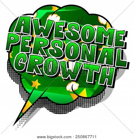 poster of Awesome Personal Growth - Comic Book Style Word On Abstract Background.