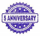 5 Anniversary Stamp Imprint With Dirty Style. Blue Vector Rubber Seal Print Of 5 Anniversary Caption poster