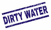 Dirty Water Seal Print With Distress Style. Blue Vector Rubber Print Of Dirty Water Text With Dirty  poster