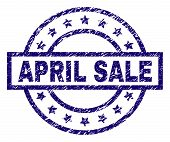 April Sale Seal Imprint With Dirty Texture. Designed With Rectangle, Circles And Stars. Blue Vector  poster