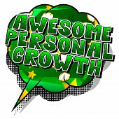 Awesome Personal Growth - Comic Book Style Word On Abstract Background. poster