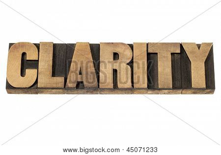 clarity word - isolated text in vintage letterpress wood type printing blocks