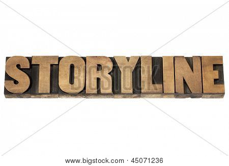 storyline word - narration or storytelling concept - isolated text in vintage letterpress wood type printing blocks