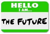 picture of evolve  - Hello I Am the Future Name Tag Sticker - JPG