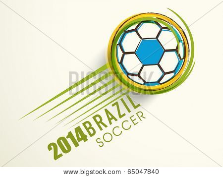 Stylish poster, banner or flyer design with blue soccer ball and green stylish text 2014 Brazil Soccer on grey background.