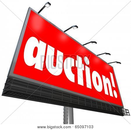 Auction word billboard sign bid buy home estate sale