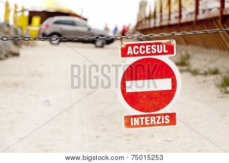 Romanian Forbidden Access Sign