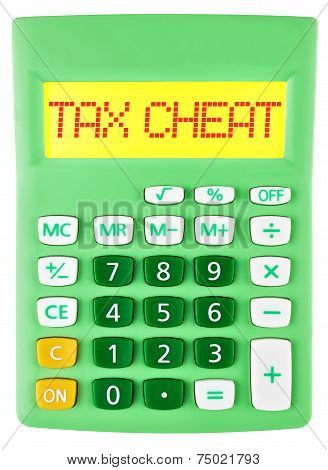 Calculator With Tax Cheat On Display On White