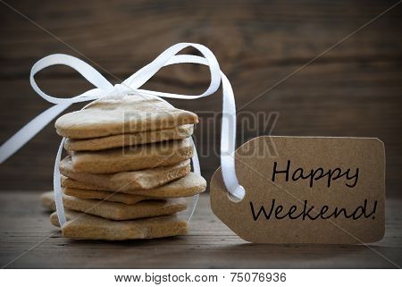 Ginger Bread Cookies With Label With Happy Weekend