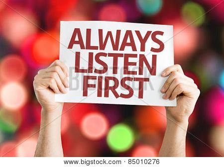 Always Listen First card with colorful background with defocused lights