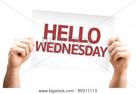 Hello Wednesday card isolated on white background