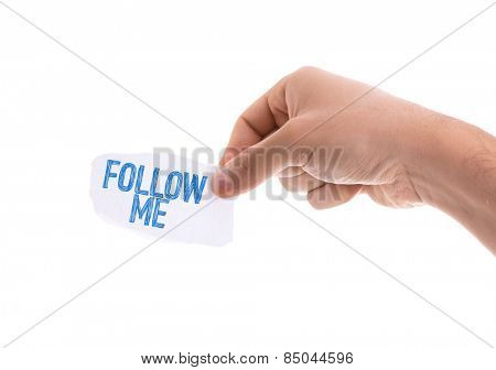 Follow Me piece of paper isolated on white background