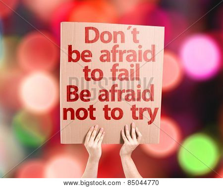 Don't be Afraid to Fail be Afraid Not to Try card with colorful background with defocused lights