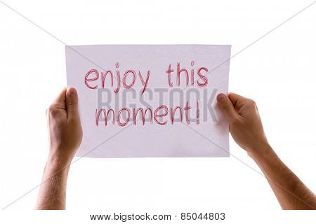 Enjoy this Moment card isolated on white