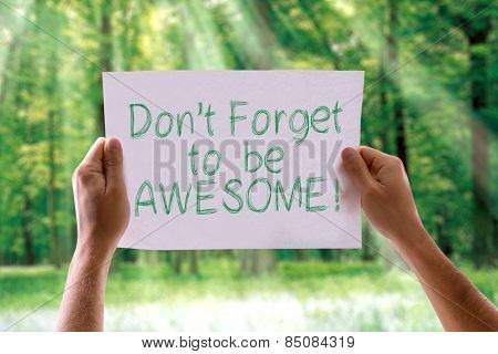 Don't Forget to be Awesome! card with nature background