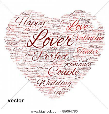 Vector concept or conceptual red wordcloud text in shape of heart symbol isolated on white background, metaphor to love, romance, passion, romantic, emotion, marriage, valentine, desire or affection