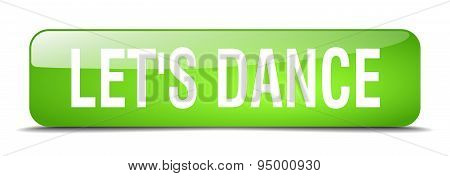 Let's Dance Green Square 3D Realistic Isolated Web Button