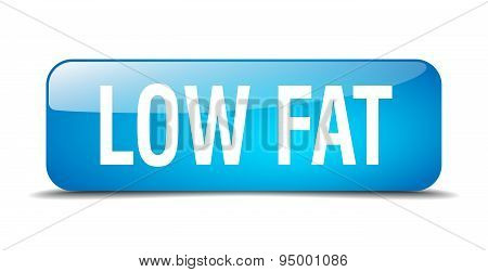Low Fat Blue Square 3D Realistic Isolated Web Button