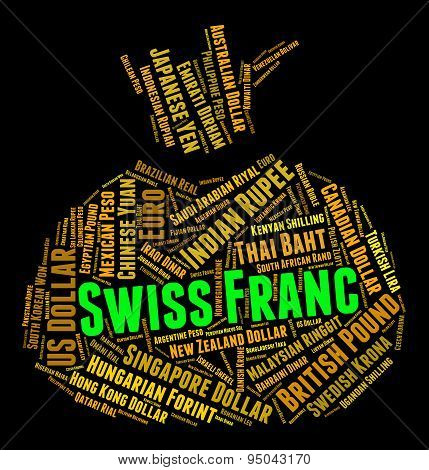 Swiss Franc Means Worldwide Trading And Coinage