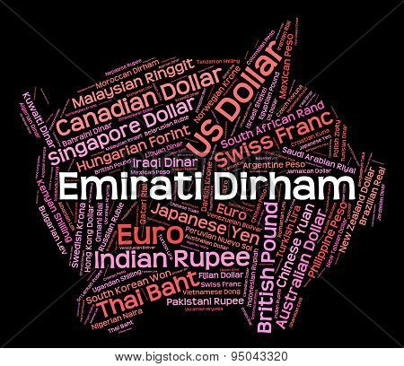 Emirati Dirham Represents United Arab Emirates And Currencies