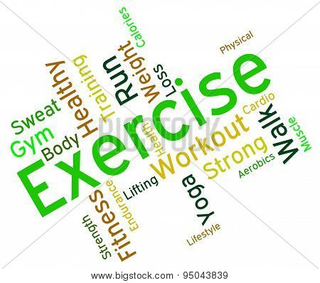 Exercise Words Means Get Fit And Exercised