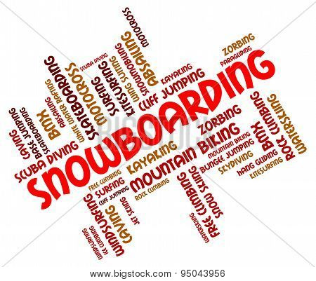 Snowboarding Word Represents Winter Sport And Boarders