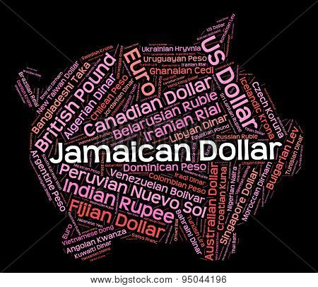 Jamaican Dollar Shows Foreign Exchange And Coinage