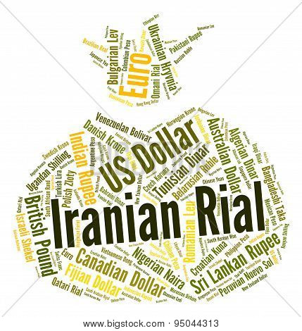 Iranian Rial Shows Exchange Rate And Banknote