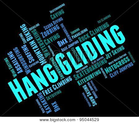 Hang Gliding Represents Hanggliders Glide And Glider