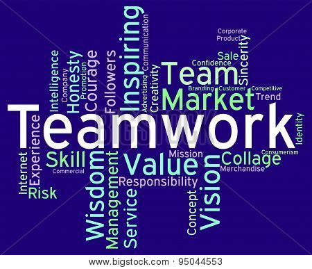 Teamwork Words Means Teams Unit And Unity