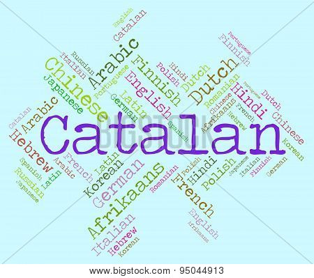 Catalan Language Means Text Catalonia And International