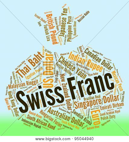Swiss Franc Means Foreign Exchange And Currencies