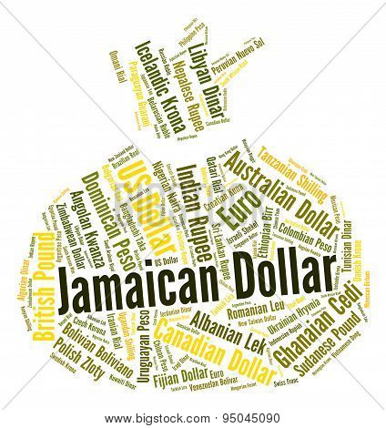 Jamaican Dollar Shows Foreign Exchange And Dollars