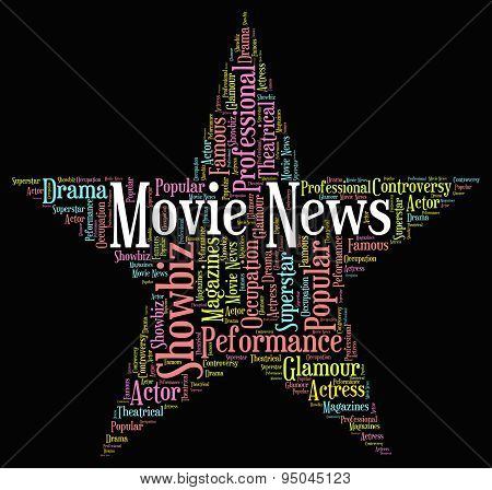 Movie News Indicates Hollywood Movies And Entertainment