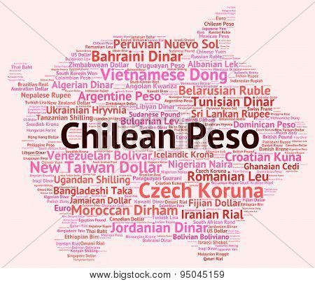 Chilean Peso Represents Foreign Currency And Banknote