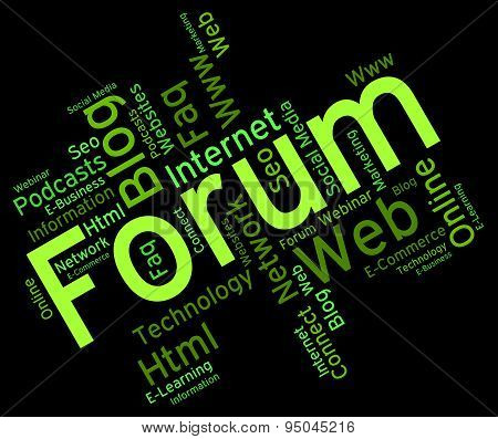 Forum Word Represents Social Media And Chat
