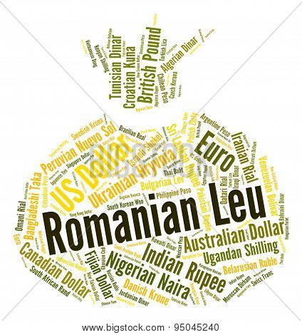 Romanian Leu Shows Foreign Currency And Banknotes