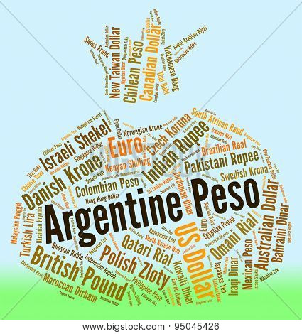 Argentine Peso Indicates Worldwide Trading And Coin