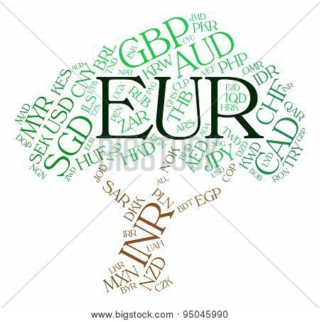 Euro Currency Represents Exchange Rate And Coin