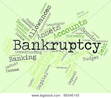 Bankruptcy Word Means Financial Obligation And Arrears