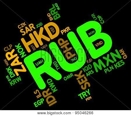 Rub Currency Represents Worldwide Trading And Currencies