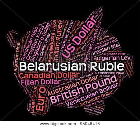 Belarusian Ruble Indicates Forex Trading And Byr