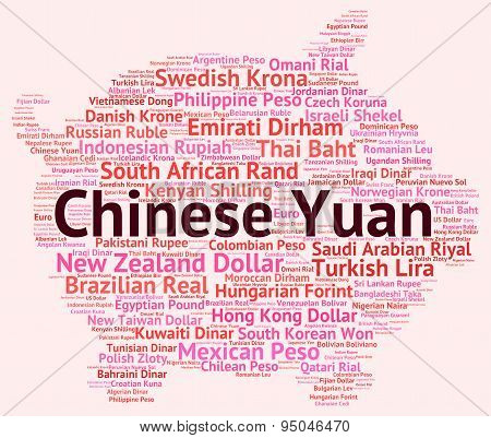 Chinese Yuan Indicates Exchange Rate And Banknotes