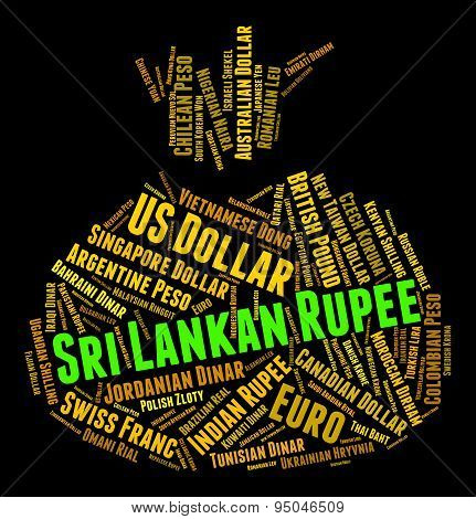 Sri Lankan Rupee Indicates Forex Trading And Banknotes