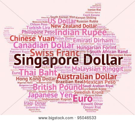 Singapore Dollar Indicates Foreign Exchange And Coinage