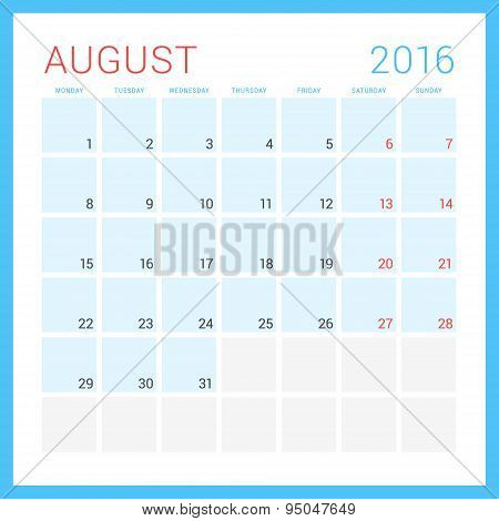 Calendar 2016. Vector Flat Design Template. August. Week Starts Monday